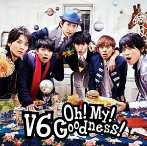 V6/Oh! My! Goodness!(通常盤) CD